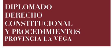 Imagen de Diplomado Derecho Constitucional y Procedimientos  en La Vega